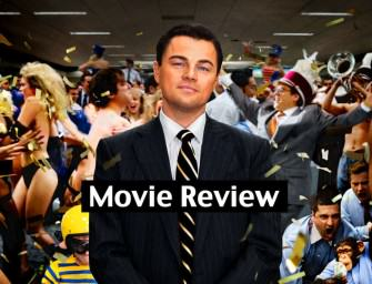 Movie Review: The Wolf of Wall Street (Scorsese) (2013)