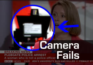 Camera Fails